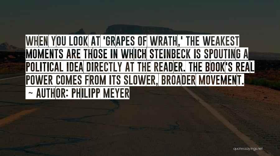 Philipp Meyer Quotes 1176969