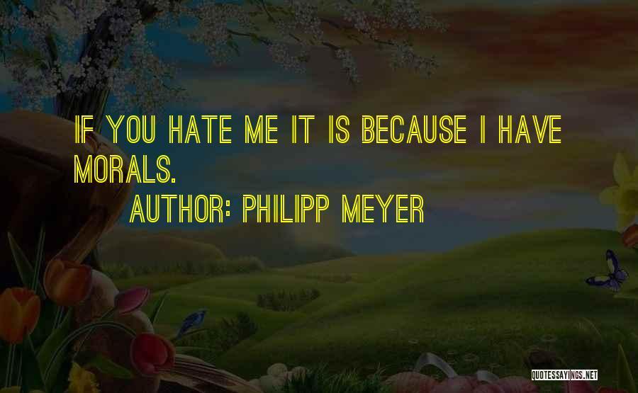 Philipp Meyer Quotes 1259132