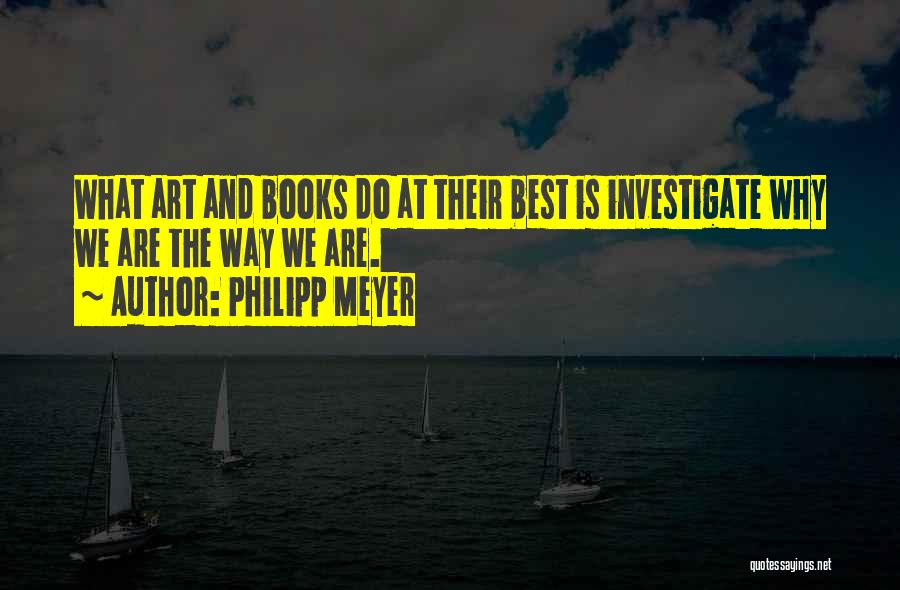 Philipp Meyer Quotes 1339820