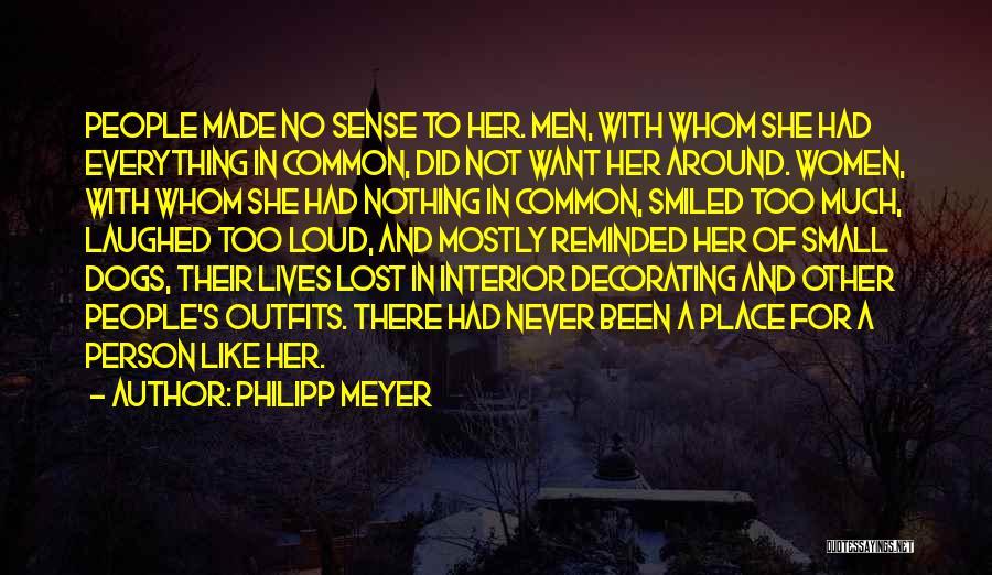 Philipp Meyer Quotes 1365610