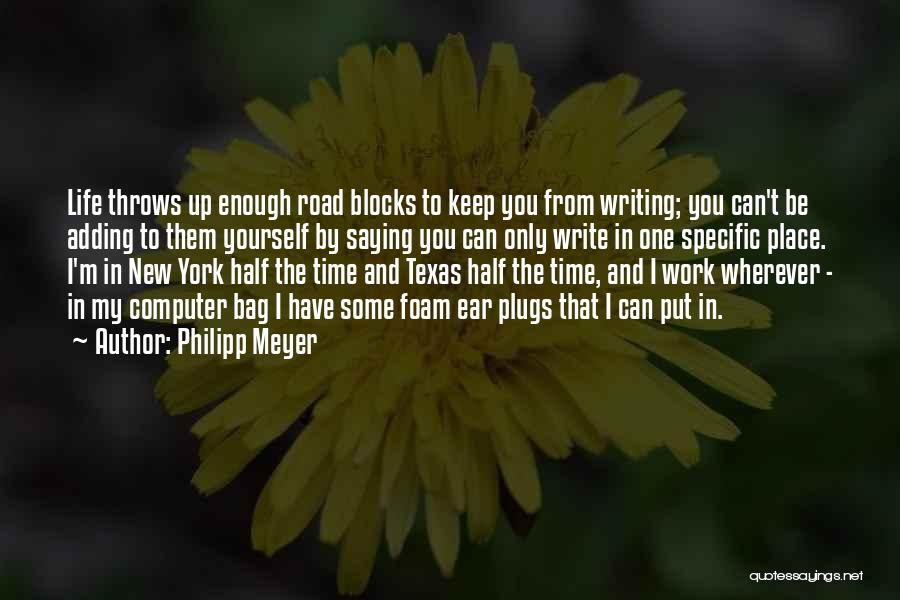 Philipp Meyer Quotes 1460389