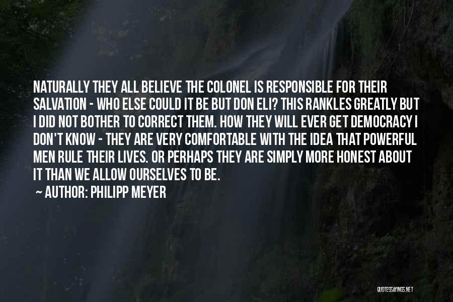 Philipp Meyer Quotes 1627683