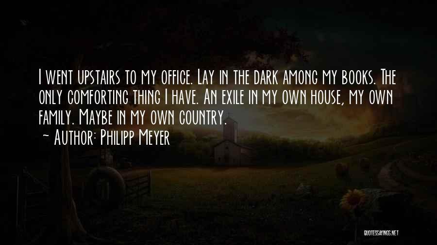 Philipp Meyer Quotes 1638541