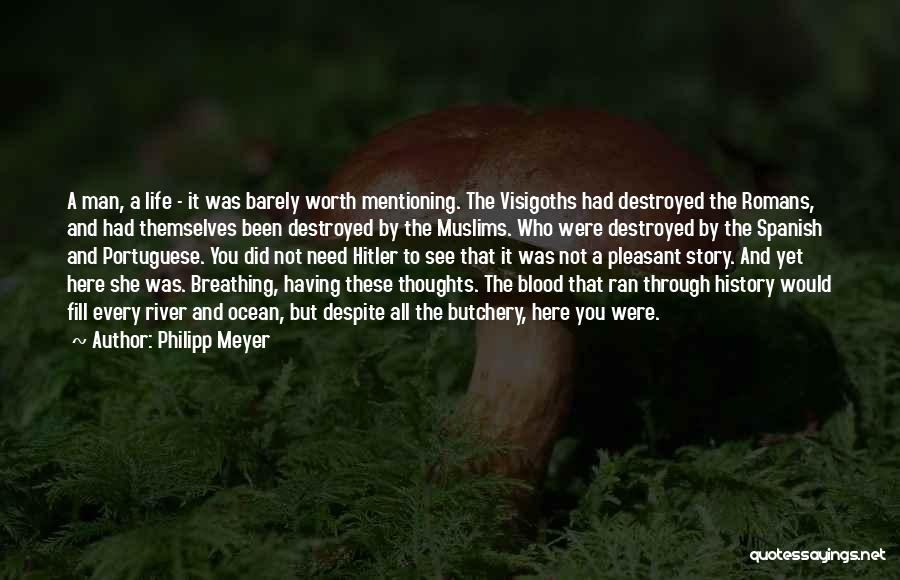 Philipp Meyer Quotes 165677