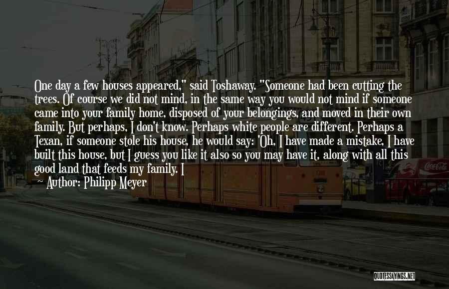 Philipp Meyer Quotes 173443