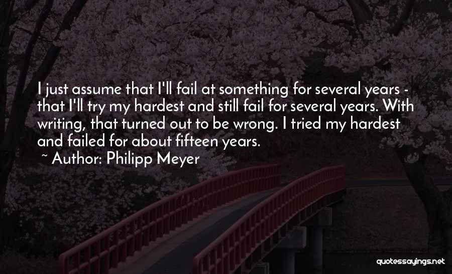 Philipp Meyer Quotes 1936961