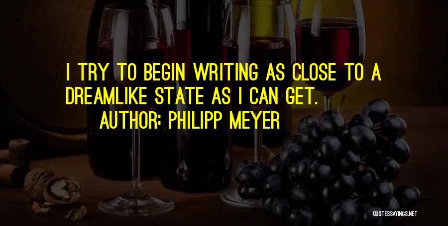 Philipp Meyer Quotes 1987802