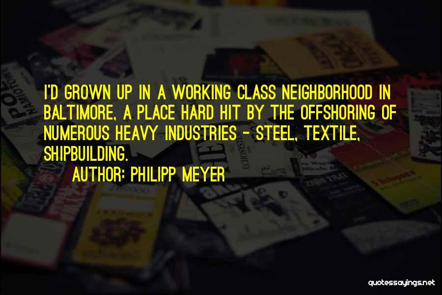 Philipp Meyer Quotes 212474
