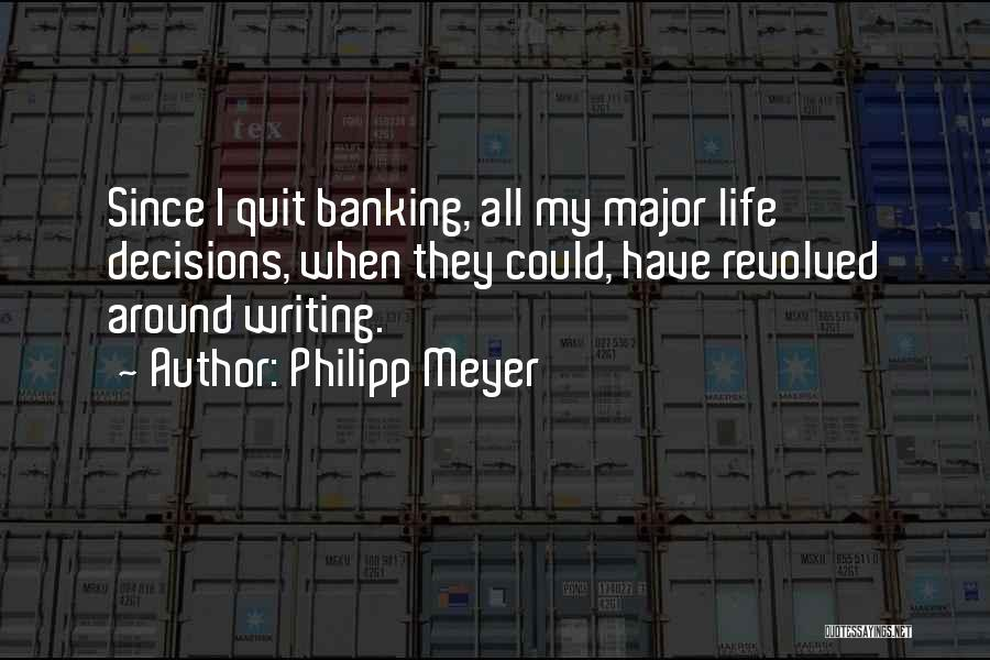 Philipp Meyer Quotes 2137449