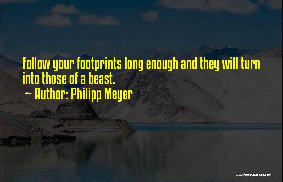 Philipp Meyer Quotes 2163580