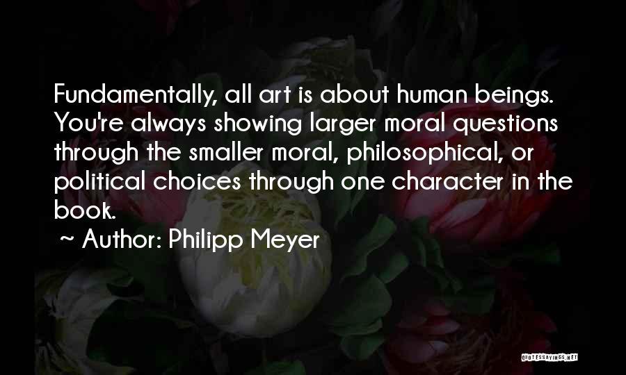 Philipp Meyer Quotes 2184601