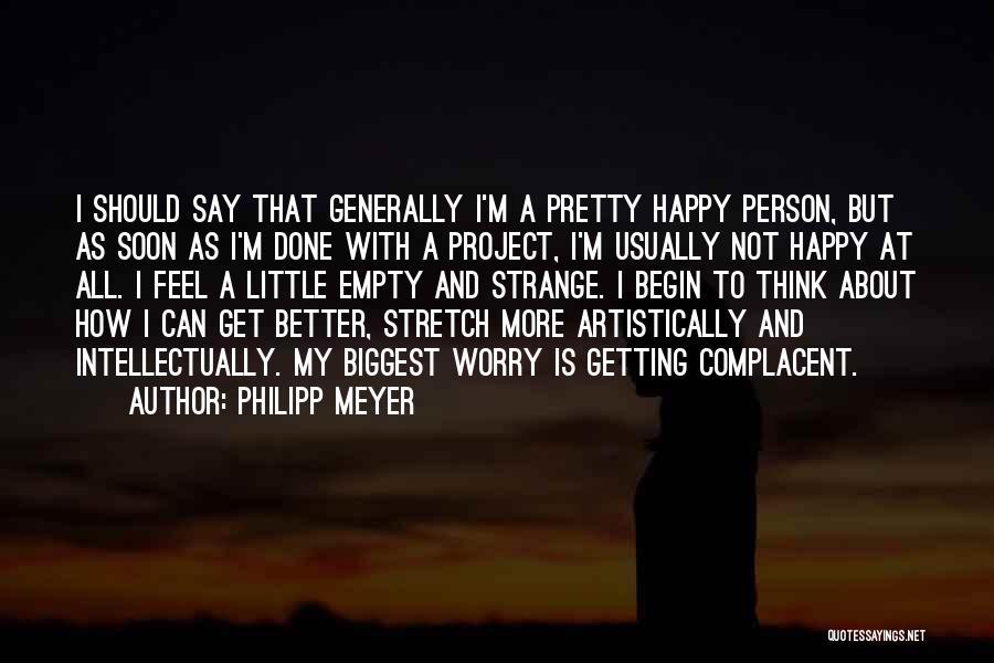 Philipp Meyer Quotes 221709
