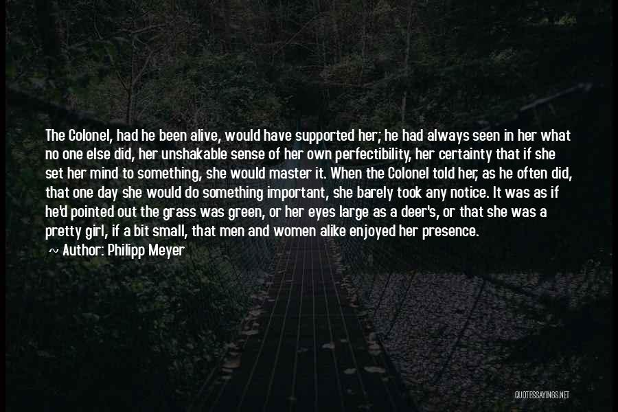 Philipp Meyer Quotes 2256827