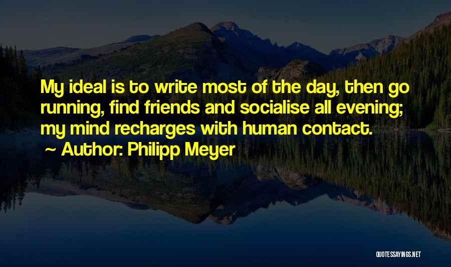 Philipp Meyer Quotes 235852