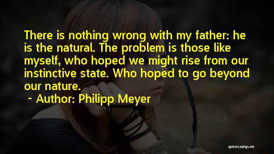 Philipp Meyer Quotes 249934