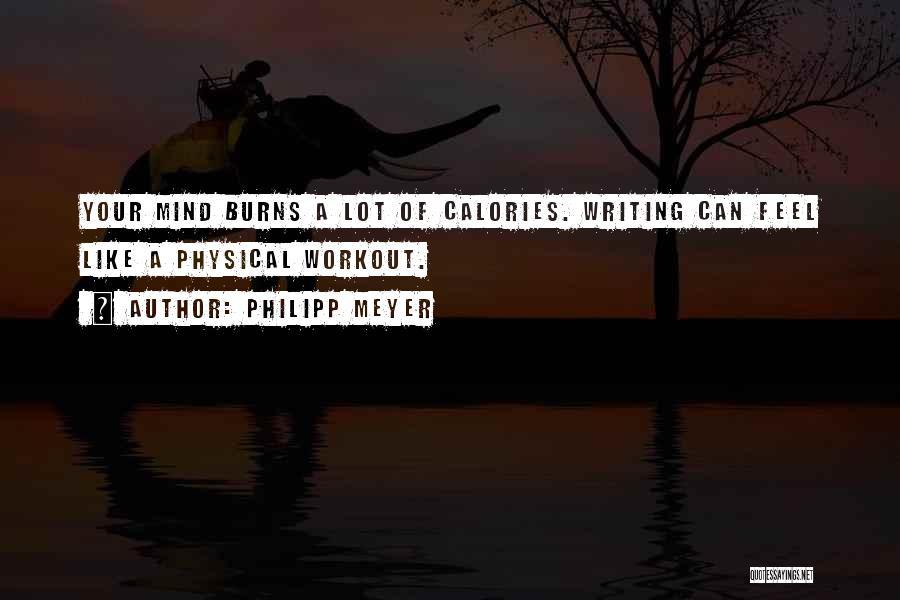 Philipp Meyer Quotes 347013