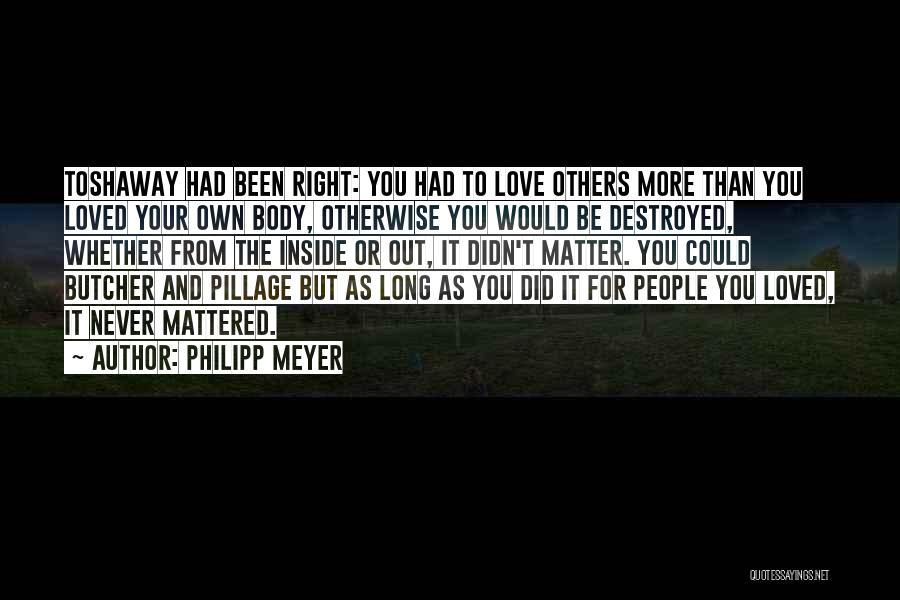 Philipp Meyer Quotes 439055