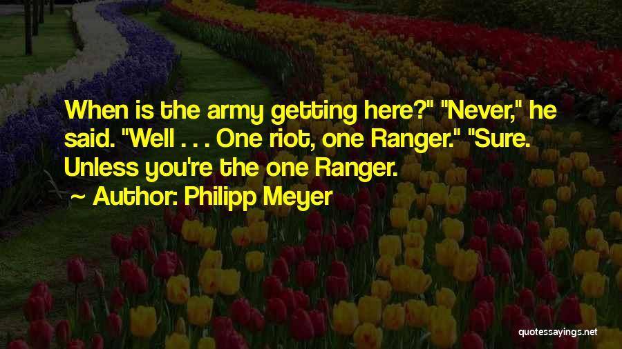 Philipp Meyer Quotes 484142