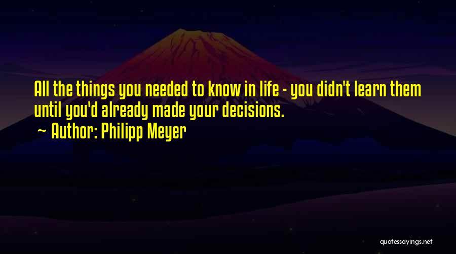 Philipp Meyer Quotes 548360
