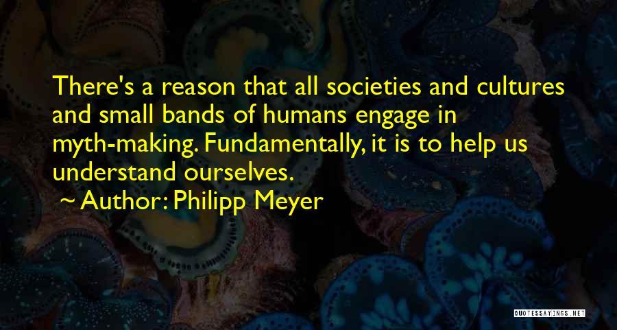 Philipp Meyer Quotes 602636