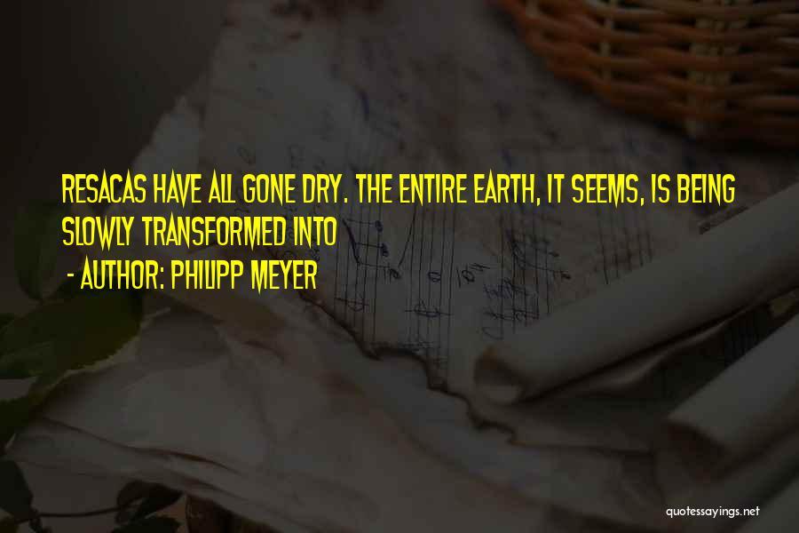 Philipp Meyer Quotes 624728