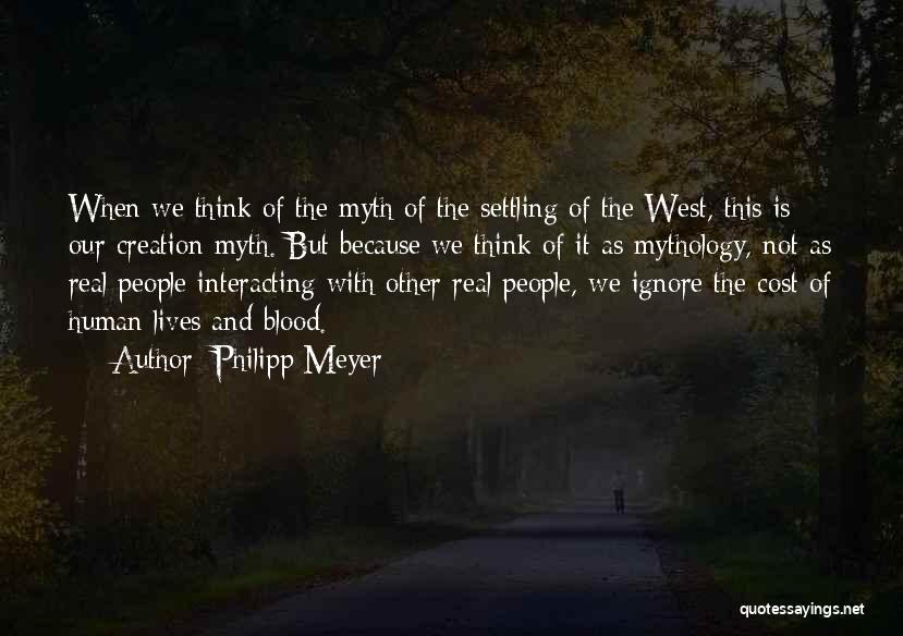 Philipp Meyer Quotes 640047