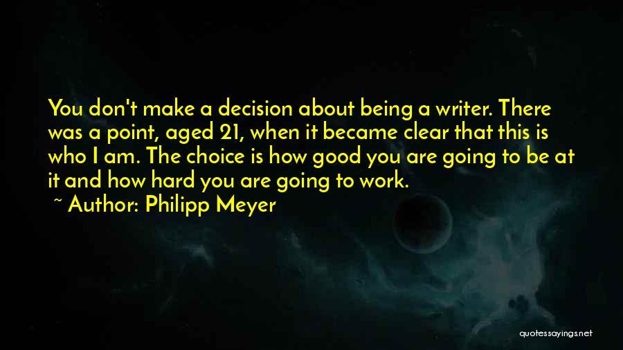 Philipp Meyer Quotes 709418