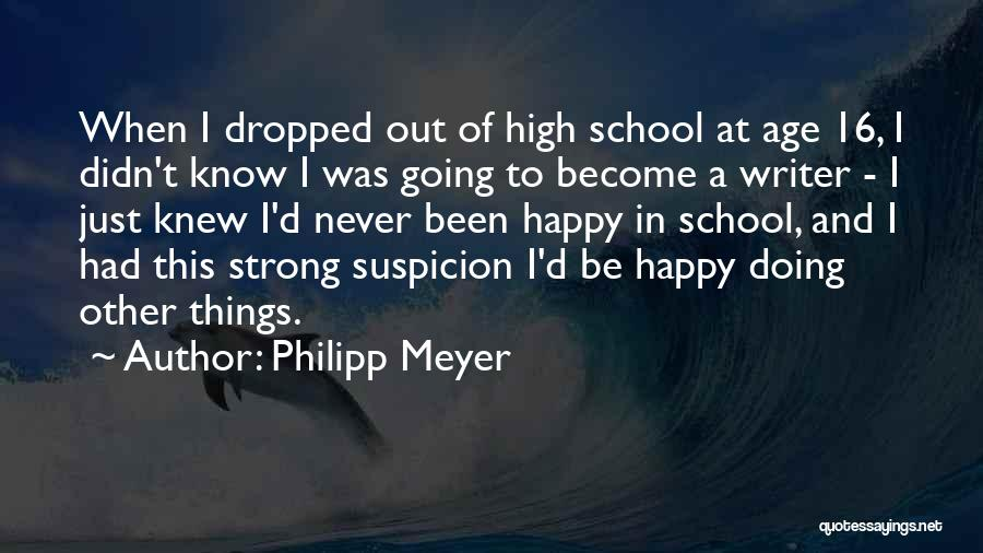 Philipp Meyer Quotes 772969