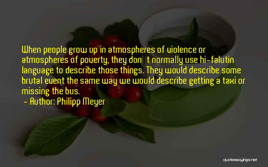 Philipp Meyer Quotes 802970