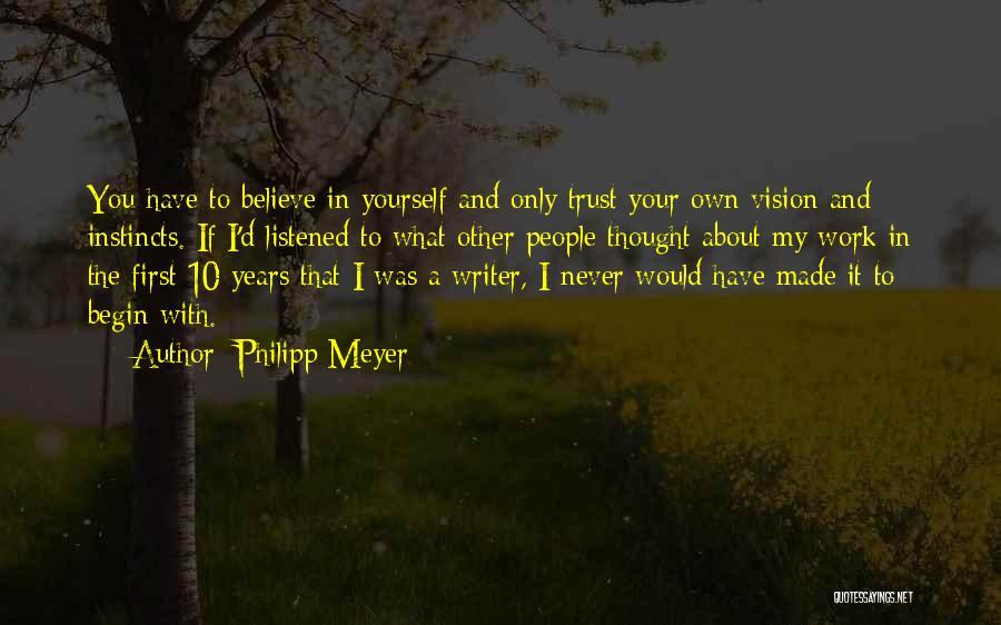 Philipp Meyer Quotes 912128