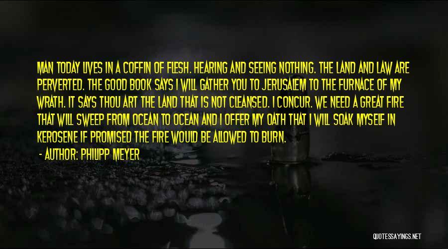 Philipp Meyer Quotes 952748