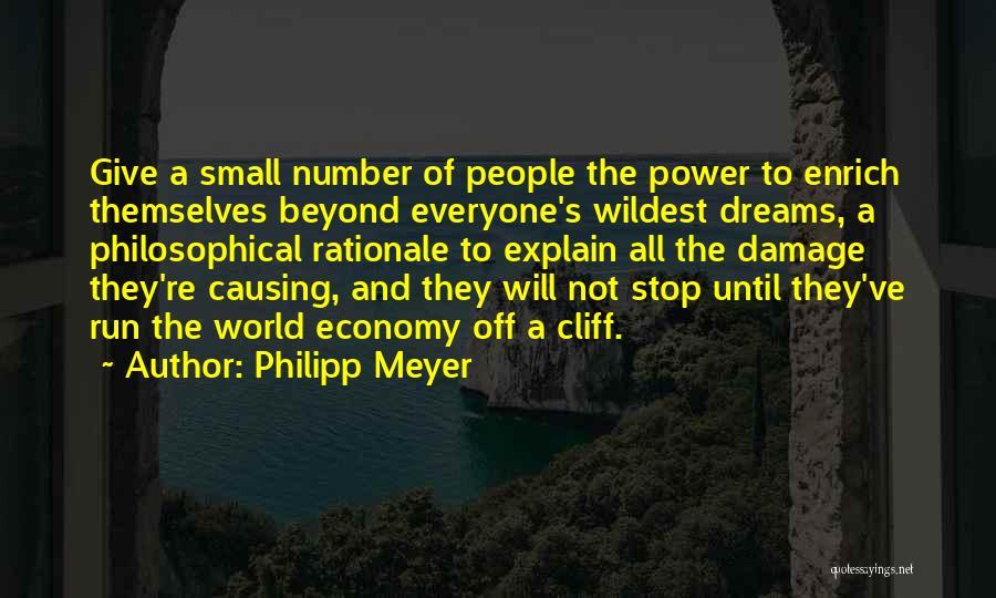 Philipp Meyer Quotes 987096