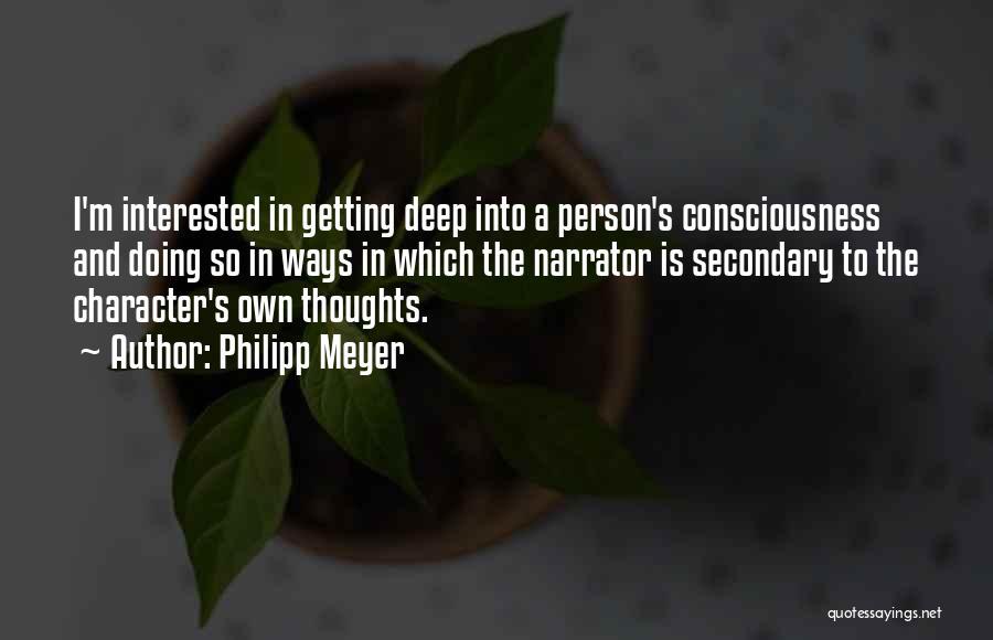 Philipp Meyer Quotes 997255