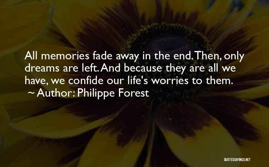 Philippe Forest Quotes 2108064