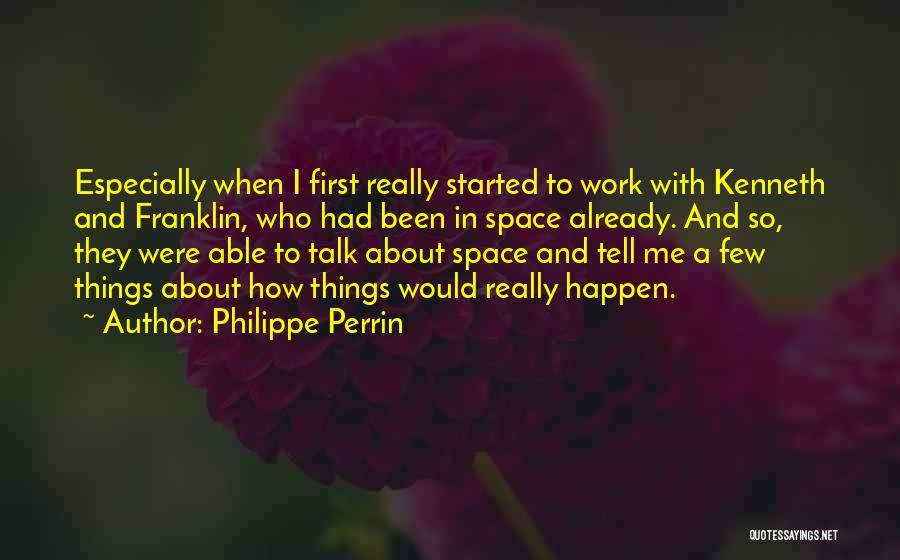 Philippe Perrin Quotes 1078698