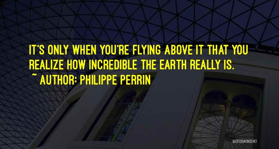 Philippe Perrin Quotes 1499294