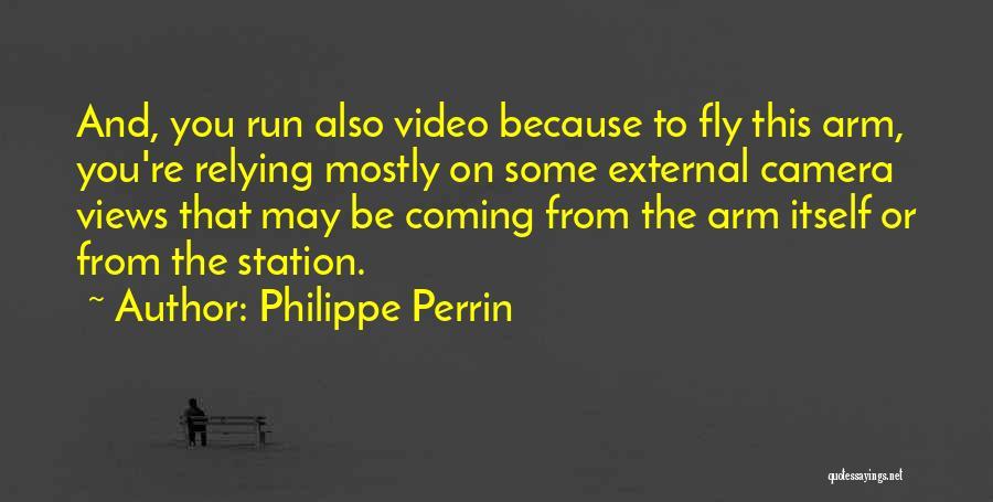 Philippe Perrin Quotes 1674568