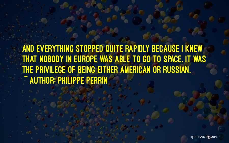Philippe Perrin Quotes 506190