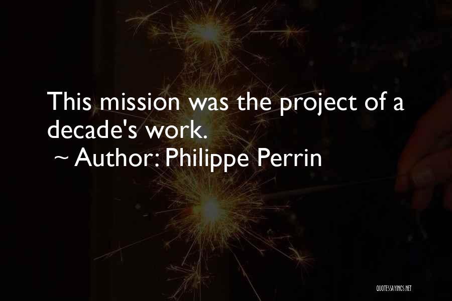 Philippe Perrin Quotes 564957