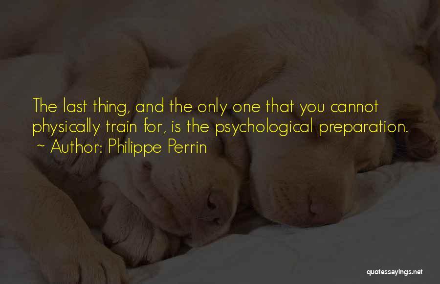 Philippe Perrin Quotes 758092