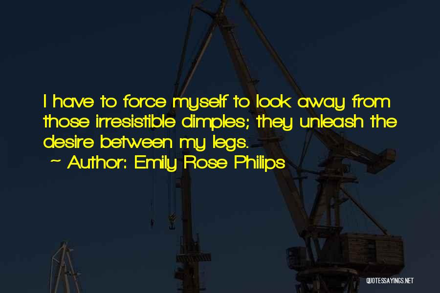 Philips Quotes By Emily Rose Philips