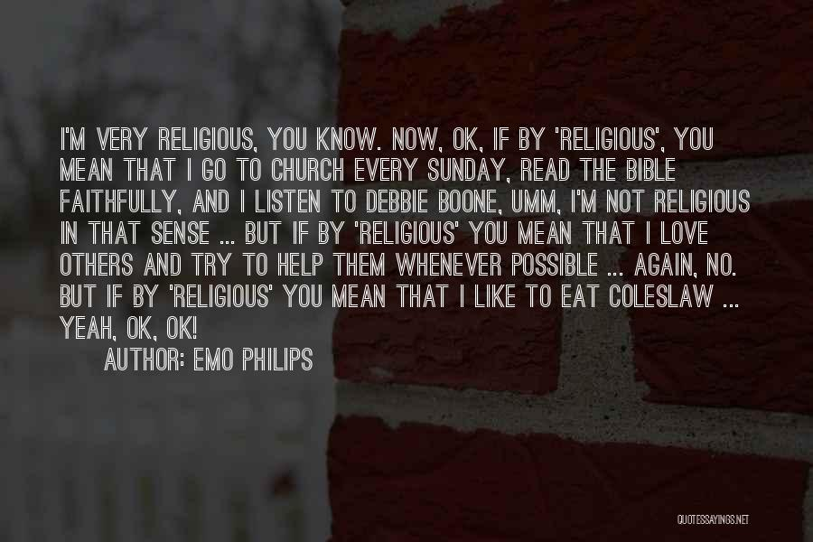 Philips Quotes By Emo Philips