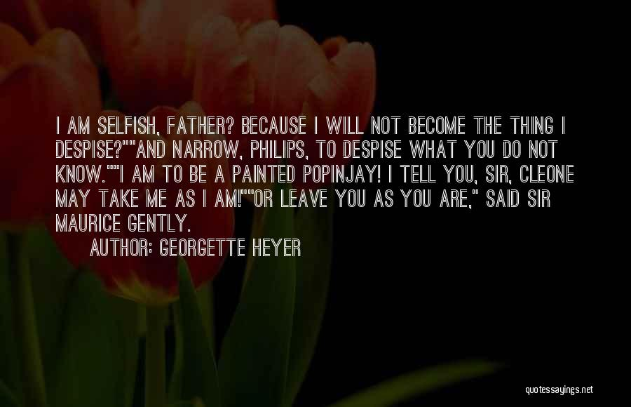 Philips Quotes By Georgette Heyer