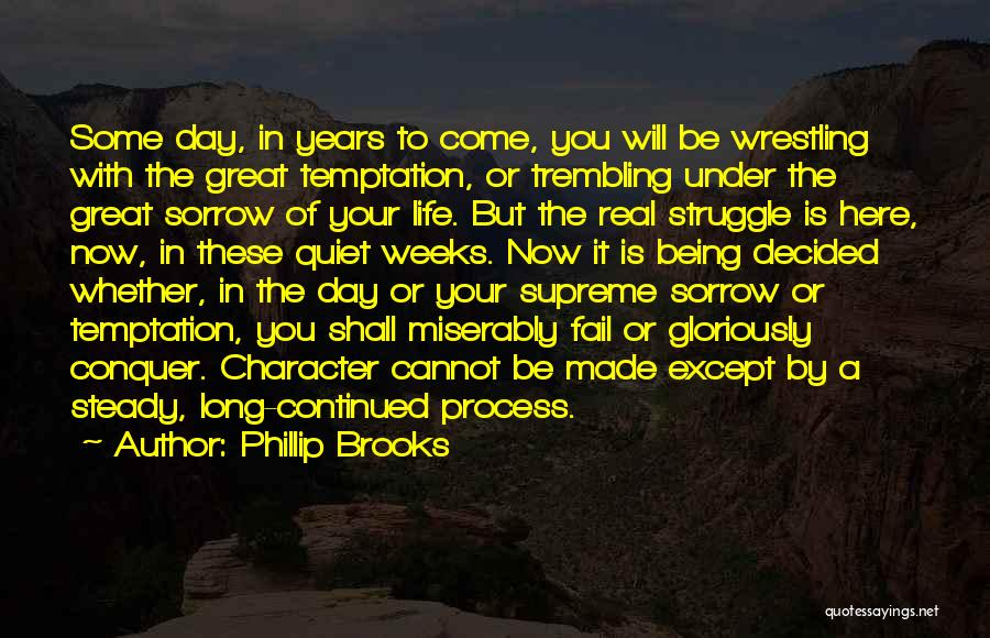 Phillip Brooks Quotes 219272