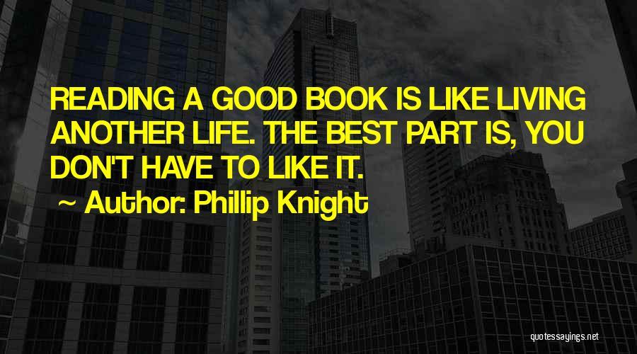 Phillip Knight Quotes 2266928