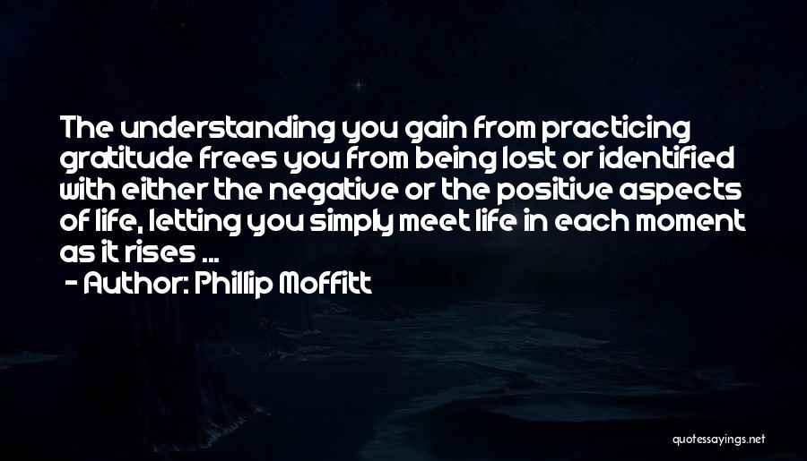 Phillip Moffitt Quotes 1352491