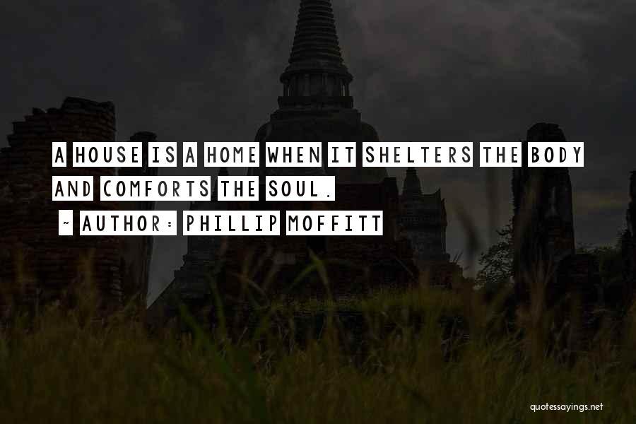 Phillip Moffitt Quotes 355997