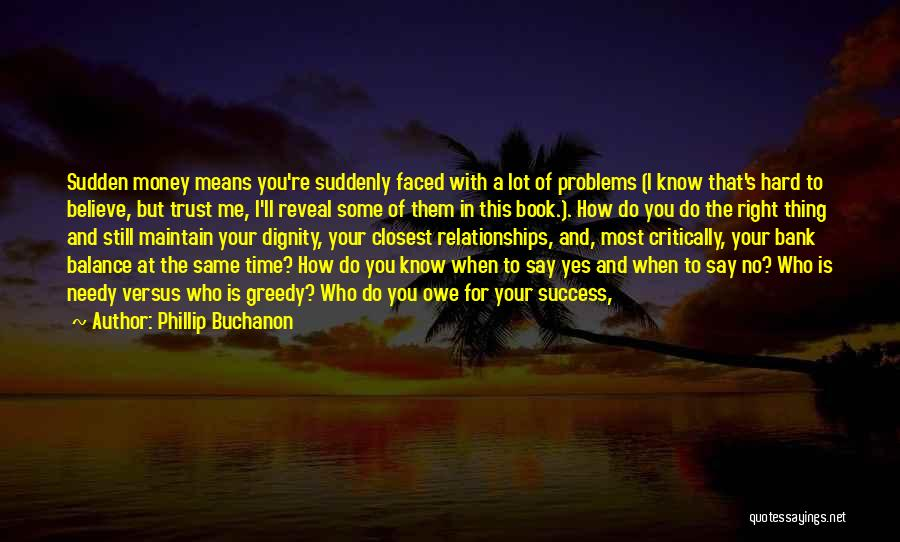 Phillip Quotes By Phillip Buchanon