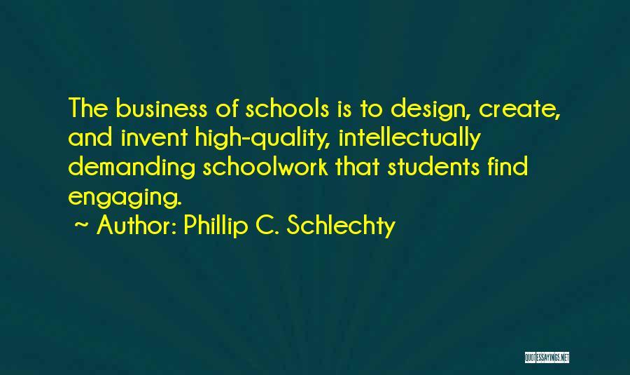 Phillip Quotes By Phillip C. Schlechty