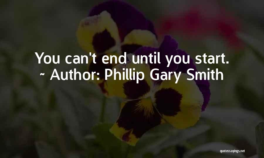 Phillip Quotes By Phillip Gary Smith
